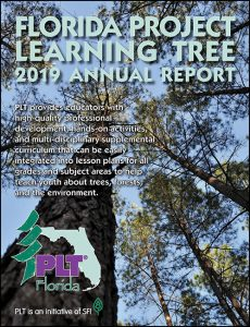 Florida Project Learning Tree 2019 Annual Report