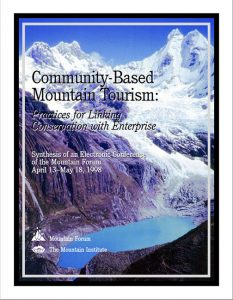 Community-Based Mountain Tourism: Practices for Linking Conservation with Enterprise