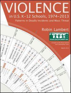 Violence in U.S. K–12 Schools, 1974–2013