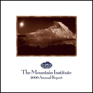 The Mountain Institute: 2000 Annual Report